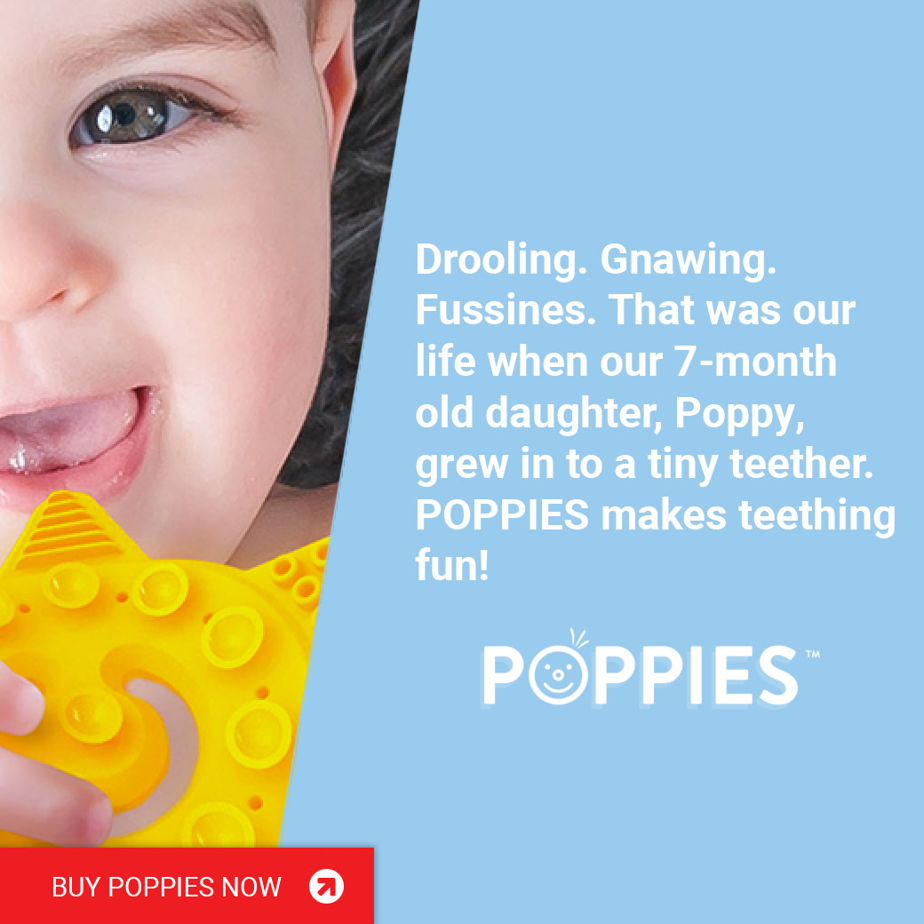 POPPIES makes teething fun!